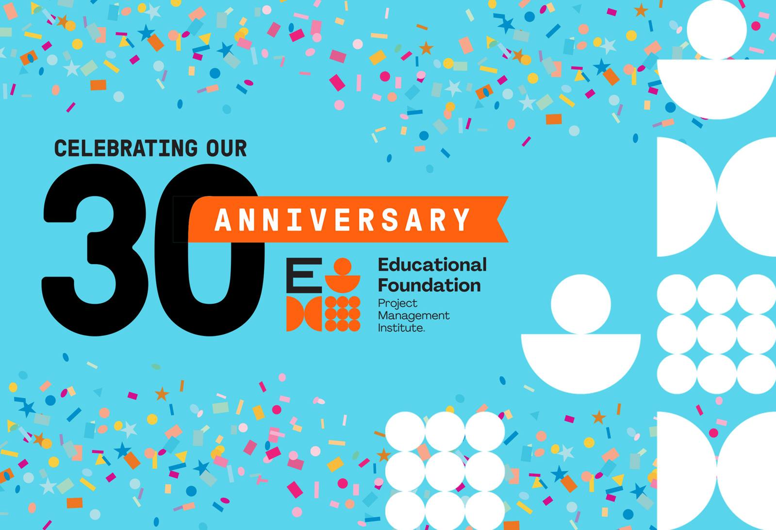 PMI Educational Foundation (PMIEF) 30 Anniversary Image